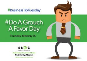 #BusinessTipTuesday – we're talking GROUCHES