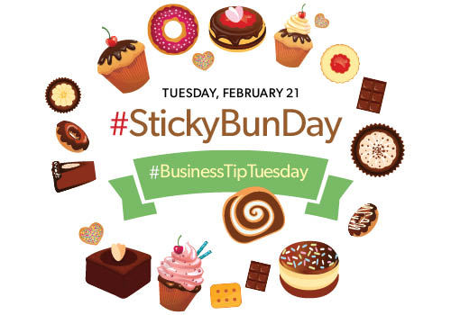 Business Tip Tuesday #StickyBunDay