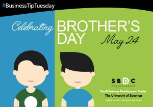 #BusinessTipTuesday – #BrothersDay, May 24th
