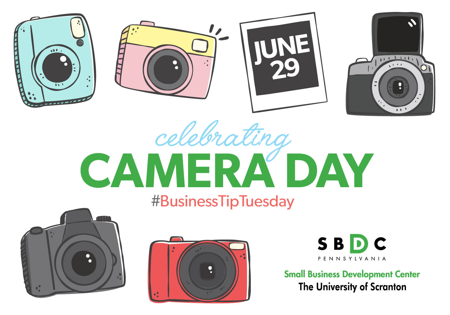 June 29th is #CameraDay – #BusinessTipTuesday