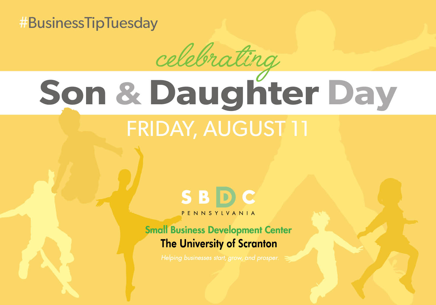 #BusinessTipTuesday – Son & Daughter Day