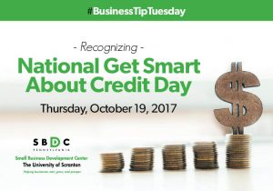 #BusinessTipTuesday: National Get Smart About #Credit Day