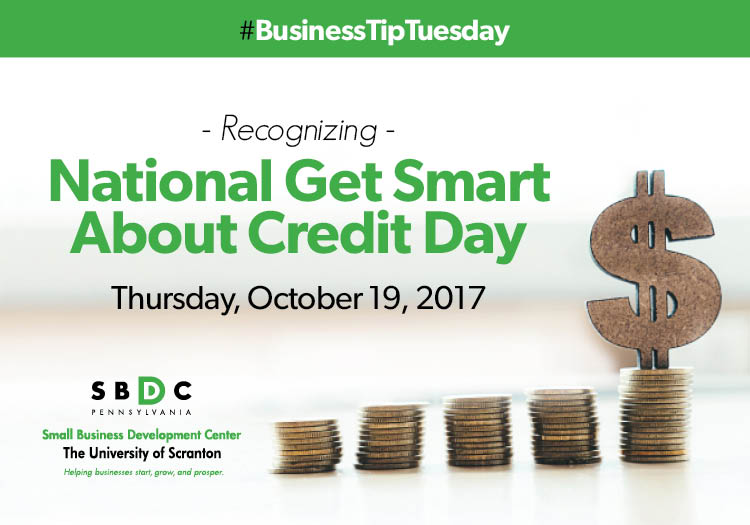 #BusinessTipTuesday: National Get Smart About #CreditDay