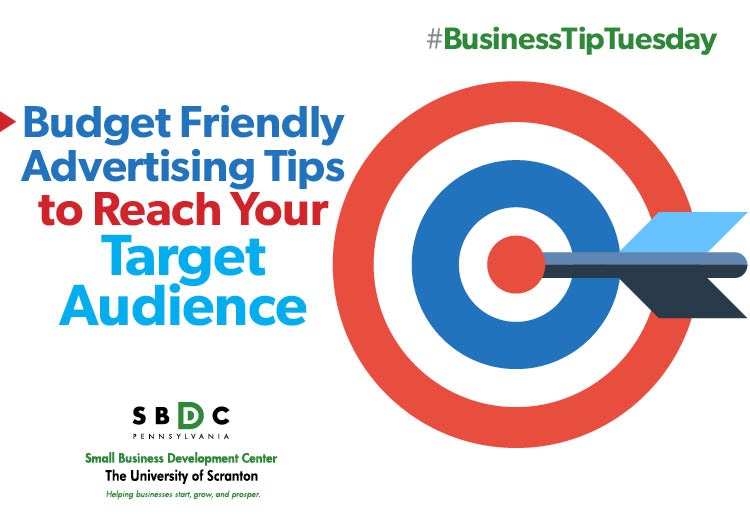 #BusinessTipTuesday – Budget Friendly Advertising Tips
