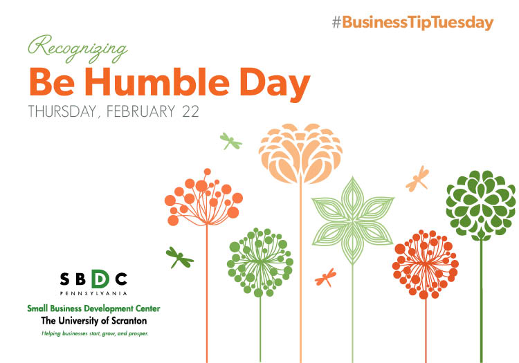 #BusinessTipTuesday – Be Humble Day