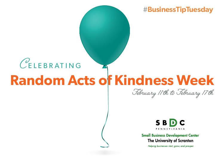#BusinessTipTuesday – Random Act of Kindness