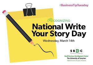#BusinessTipTuesday – National Write Your Story Day