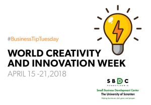 #BusinessTipTuesday – World Creativity and Innovation Week