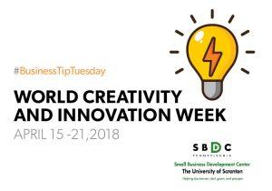 #BusinessTipTuesday – World Creativity and Innovation Week