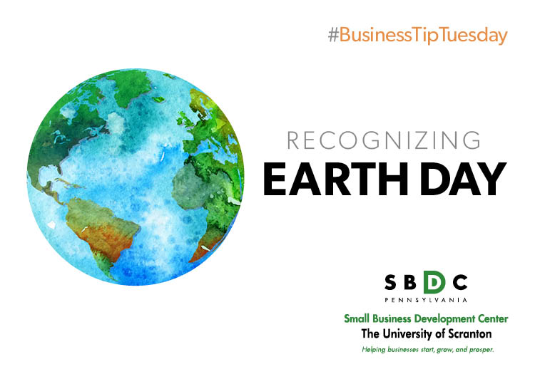 #BusinessTipTuesday- Earth Day