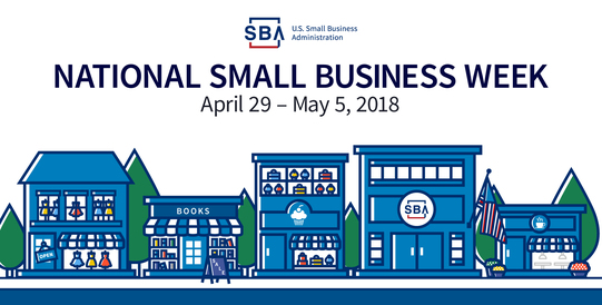 National Small Business Week: April 29 – May 5