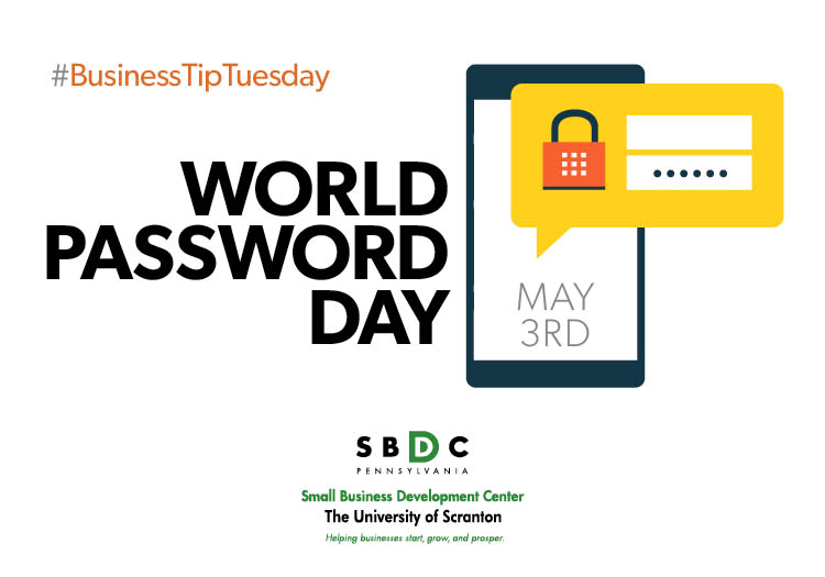 #BusinessTipTuesday – World Password Day