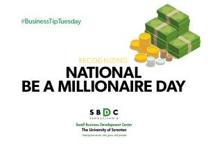 #BusinessTipTuesday – National Be a Millionaire Day