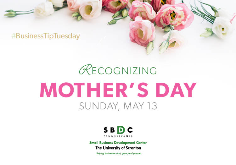 #BusinessTipTuesday – Recognizing Mother's Day