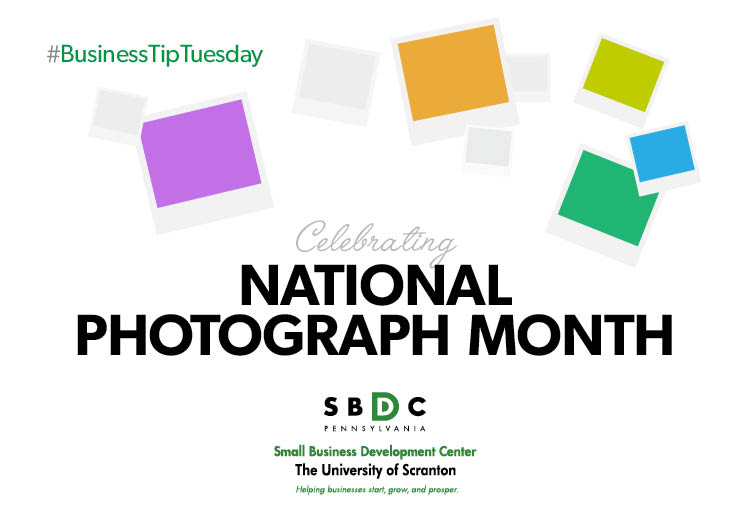 #BusinessTipTuesday – National Photograph Month