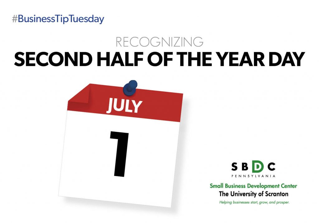 #BusinessTipTuesday – Second Half of the Year Day