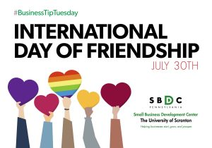 #BusinessTipTuesday – International Day of Friendship