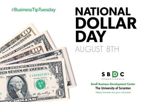#BusinessTipTuesday – National Dollar Day