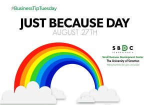 #BusinessTipTuesday – Just Because Day