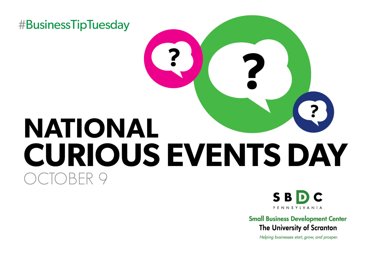 #BusinessTipTuesday – National Curious Events Day