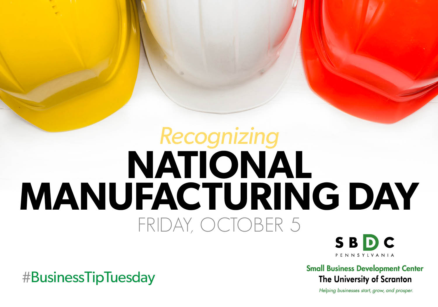 #BusinessTipTuesday – National Manufacturing Day