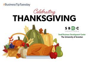 #BusinessTipTuesday— Celebrating Thanksgiving