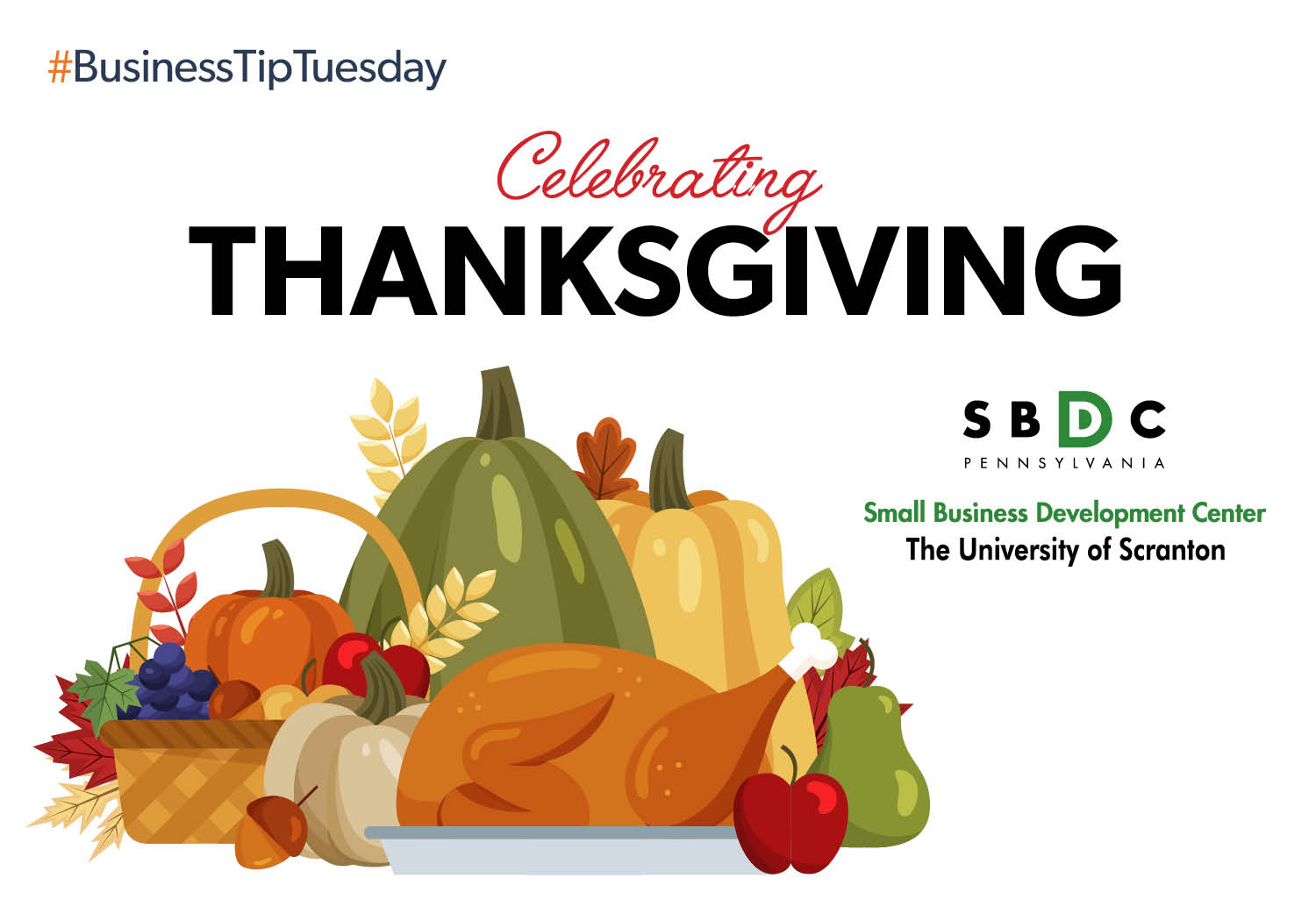 #BusinessTipTuesday— Celebrating Thanksgiving