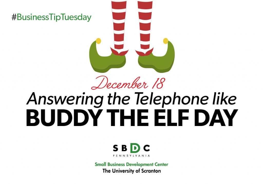 #BusinessTipTuesday – Answering the Telephone like Buddy the Elf Day