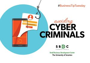#BusinessTipTuesday – Avoiding Cyber Criminals