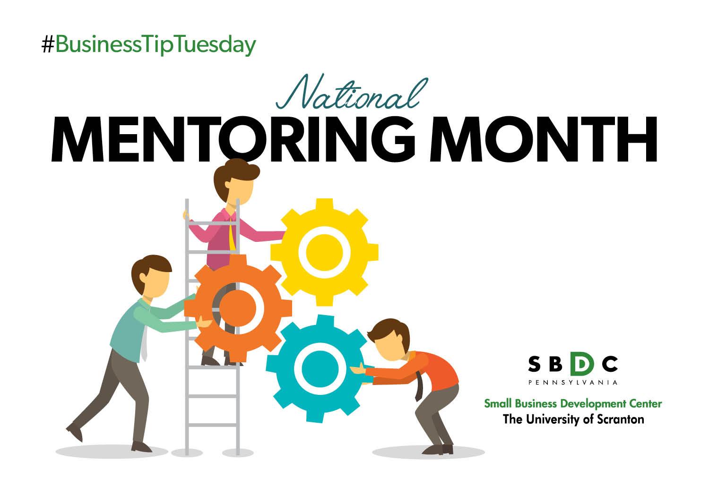 #BusinessTipTuesday – National Mentoring Month
