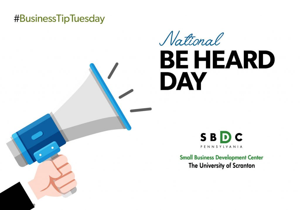 #BusinessTipTuesday – National Be Heard Day