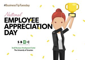 #BusinessTipTuesday – Employee Appreciation Day
