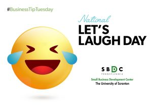 #BusinessTipTuesday- National Let's Laugh Day