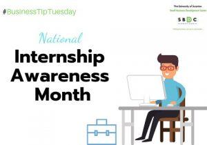 #BusinessTipTuesday – National Internship Awareness Month