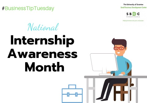 #BusinessTipTuesday – National Internship Awareness Month