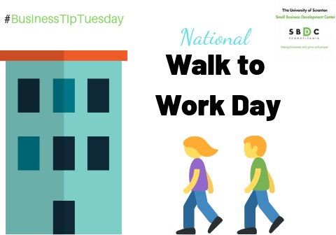 #BusinessTipTuesday – National Walk to Work Day
