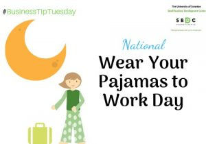 #BusinessTipTuesday- National Wear Your Pajamas to Work Day
