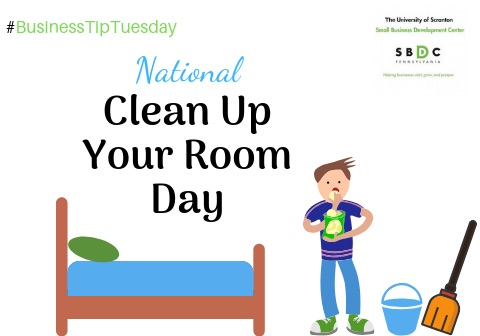 #BusinessTipTuesday- National Clean Up Your Room Day