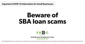 Beware of SBA Loan Scams Related to COVID 19 Assistance