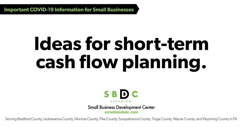 SMALL BUSINESS IDEAS FOR SHORT-TERM CASH-FLOW PLANNING: