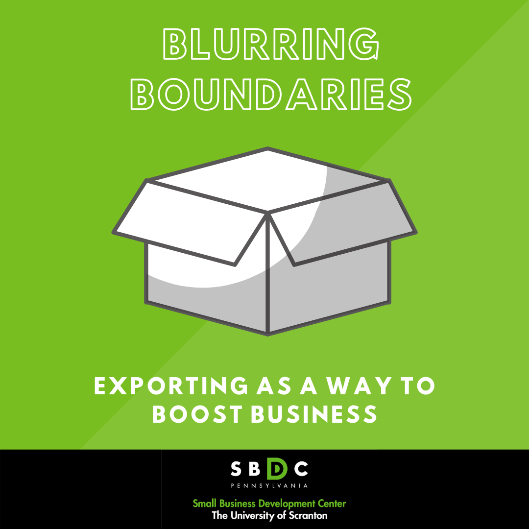 Blurring Boundaries: Exporting As a Way to Boost Business